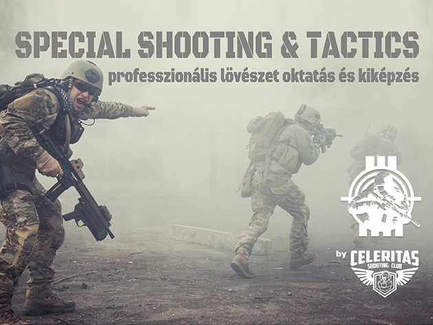 Tactical Shoooting Lövészet - 2 órás program, 60 db lőszer, 6 igazi lőfegyver / Celeritas Shooting Club Budapest