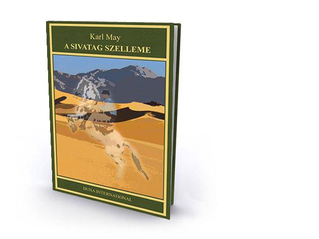 3. kötet - A sivatag szelleme - Karl May díszkiadás