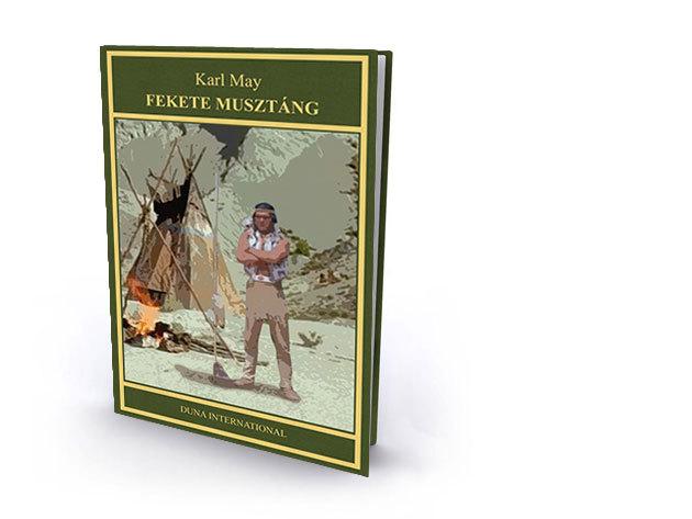 4. kötet - Fekete Musztáng - Karl May díszkiadás