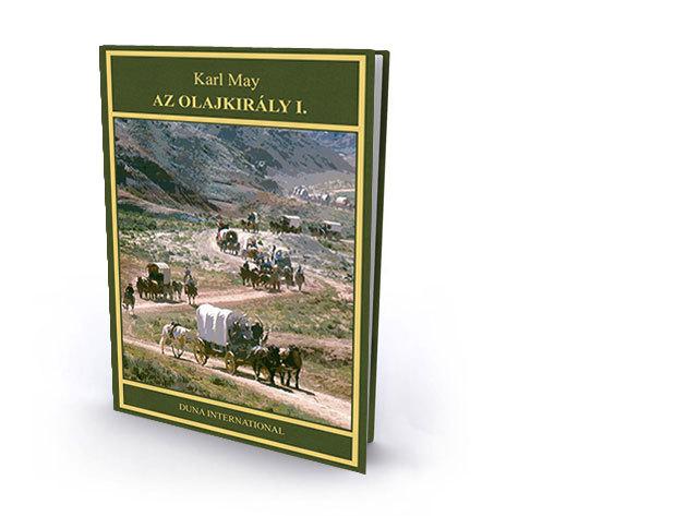 5. kötet - Az olajkirály I. - Karl May díszkiadás