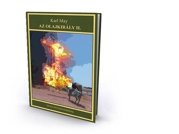 6. kötet - Az olajkirály II. - Karl May díszkiadás