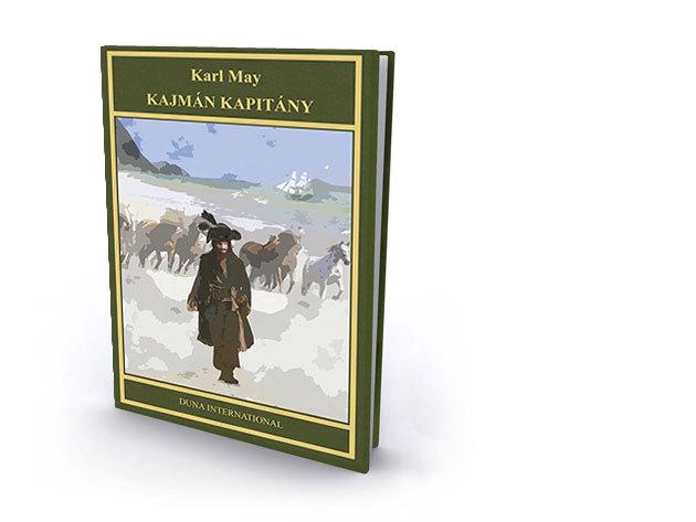7. kötet - Kajmán kapitány - Karl May díszkiadás
