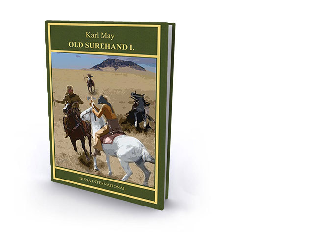 10. kötet - Old Surehand I. - Karl May díszkiadás