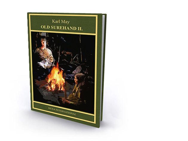 11. kötet - Old Surehand II. - Karl May díszkiadás