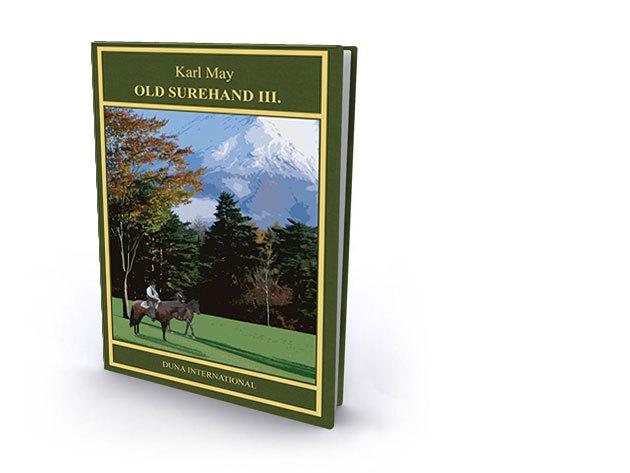 12. kötet - Old Surehand III. - Karl May díszkiadás
