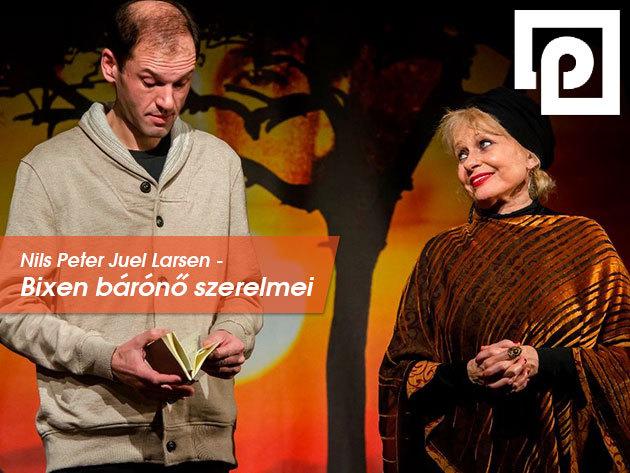 Színházjegy: Nils Peter Juel Larsen - Blixen bárónő szerelmei a Pinceszínházban, február 2-án és 8-án