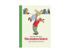 Rotraut Susanne Berner - Misu mindenre kíváncsi / Újabb nyúlfarknyi történetek