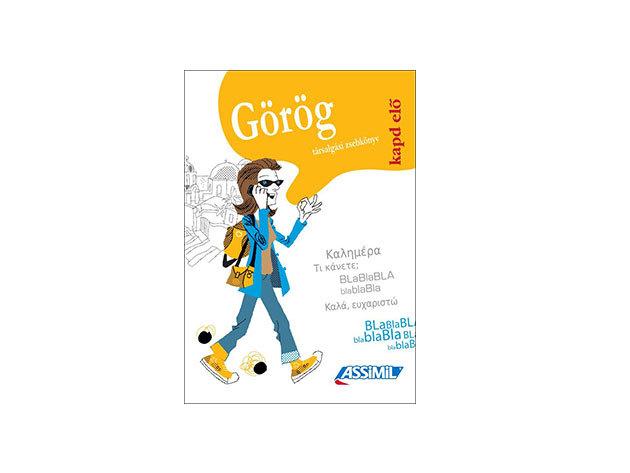 Kapd elő Görög társalgási zsebkönyv utazáshoz, a nyelvvel való ismerkedéshez