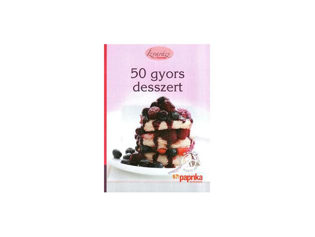 50 gyors desszert
