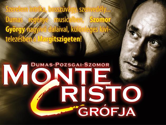A Margitszigeti Szabadtéri Színpad egy felejthetetlen estére vár, a Monte Cristo grófja musicallel.
