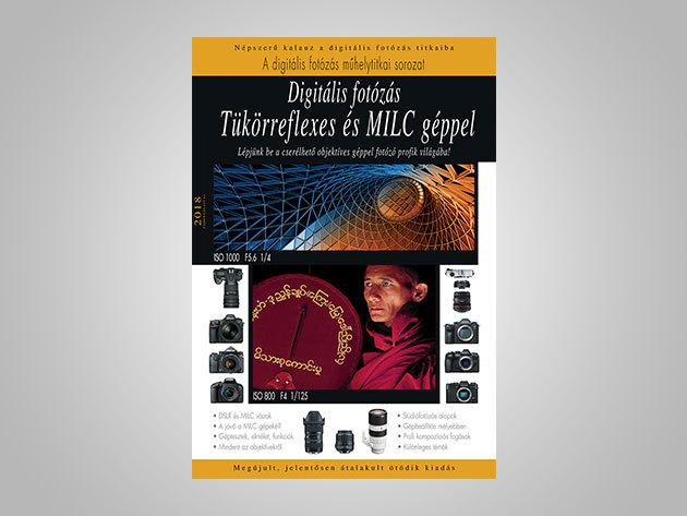 Digitális fotózás tükörreflexes és MILC géppel 2018 - AZONNAL ÁTVEHETŐ