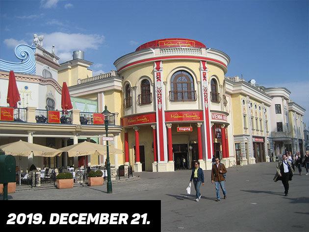 2019 december 21. (szombat) MADAME TUSSAUD PANOPTIKUMA  / fő