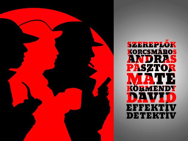 3 effektív detektív - színházi előadás a Zöld Macska Diákpincében ajándék kézműves megysörrel, csak 890 Ft-ért!
