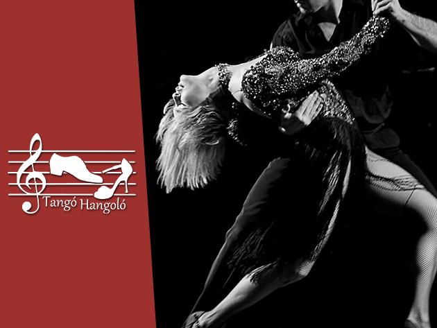 Tangó Hangoló zenés táncest a Duna Palotában 2.500 Ft helyett 1.750 Ft-ért!