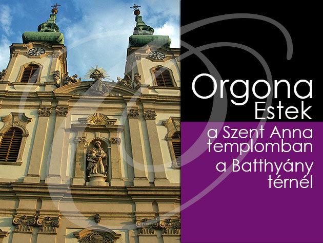 Orgonakoncert a Szent Anna templomban és gyertyafényes vacsora a Budavár étteremben!
