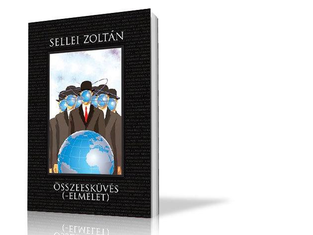 Sellei Zoltán: Összeesküvés (-elmélet)
