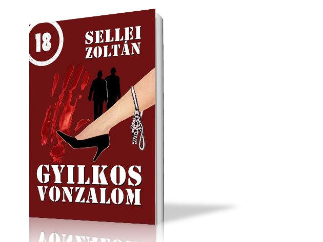 Sellei Zoltán: Gyilkos vonzalom