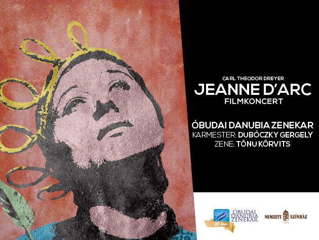 Jeanne d'Arc – a Óbudai Danubia Zenekar filmkoncertje a Nemzeti Színházban november 17-én!