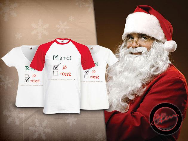 Lepd meg gyermekedet, barátaidat vagy rokonaidat egy névre szóló Mikuláslistás pólóval!