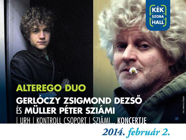 ALTEREGO Duó - Gerlóczy Zsigmond Dezső és Müller Péter Sziámi koncertje a KékSzobaHallban