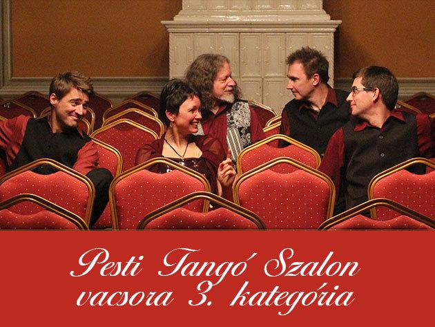 Pesti Tangó Szalon + vacsora (III. kategóriás jegy, május 25.)