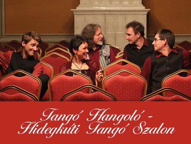 Tangó Hangoló (Május 12.) + Hidegkúti Tangó Szalon (Május 16.)