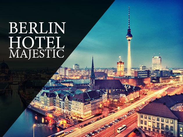 Irány BERLIN! 5 nap 4 éjszaka a Hotel Majestic-ben*** 2 fő részére, reggelivel, pezsgővel