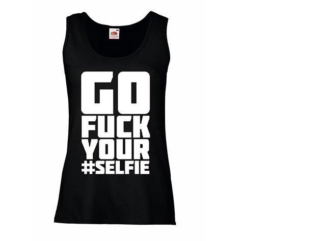 'Fuck your selfie' - ujjatlan női póló