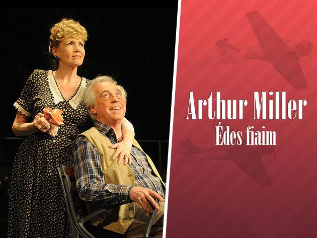 'Arthur Miller: Édes fiaim' a József Attila Színházban, október 10-én