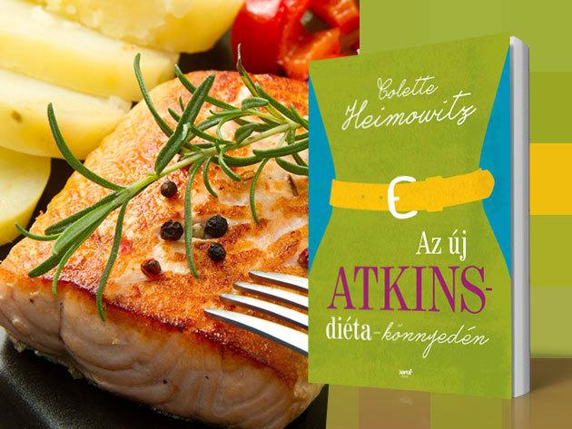 Colette Heimowitz - Az új Atkins-diéta könnyedén... az eredményes fogyásért