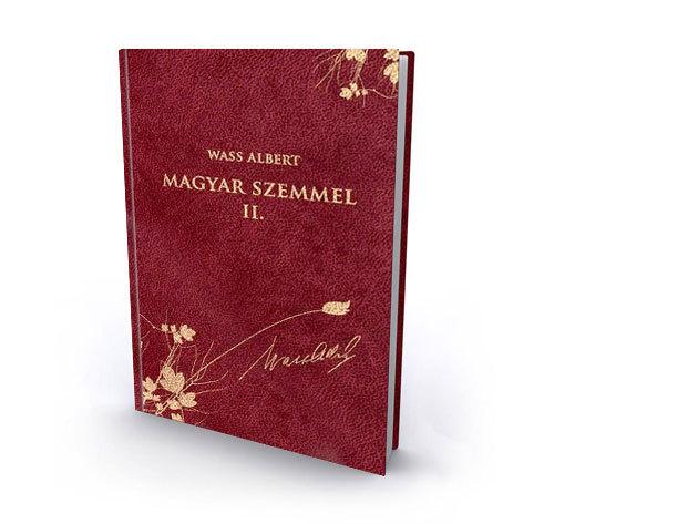 44. kötet - Magyar szemmel II. - publicisztikai írások